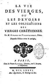 La vie des vierges ou les devoirs et les obligations des vierges chrétiennes