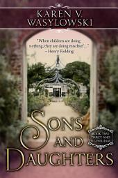 Sons & Daughters: Darcy & Fitzwilliam, Book 2