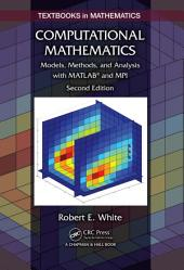 Computational Mathematics: Models, Methods, and Analysis with MATLAB® and MPI, Second Edition, Edition 2