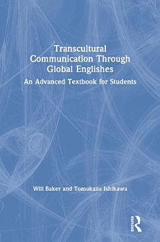 Transcultural Communication Through Global Englishes PDF