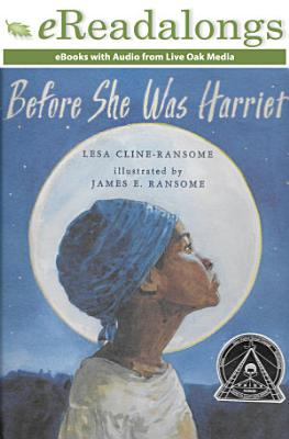 Before She Was Harriet