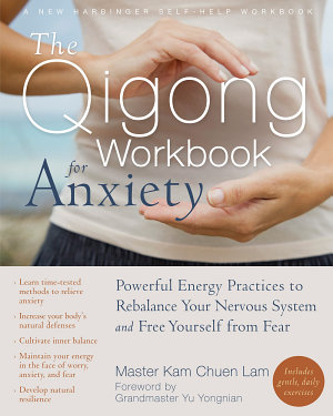 The Qigong Workbook for Anxiety