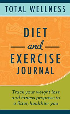 Total Wellness Exercise and Nutrition Journal PDF