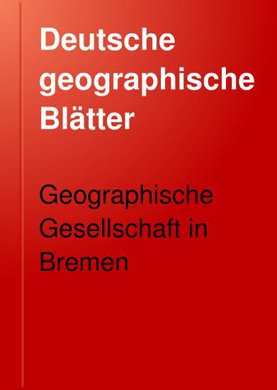 Deutsche geographische Bl  tter PDF
