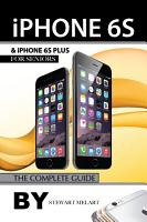 iPhone 6s and iPhone 6s Plus for Seniors  The Complete Guide PDF