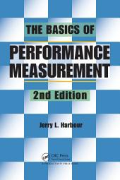 The Basics of Performance Measurement, Second Edition: Edition 2