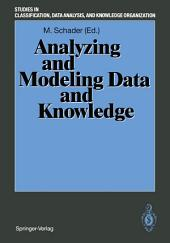 """Analyzing and Modeling Data and Knowledge: Proceedings of the 15th Annual Conference of the """"Gesellschaft für Klassifikation e.V."""", University of Salzburg, February 25–27, 1991"""