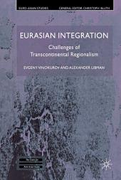 Eurasian Integration: Challenges of Transcontinental Regionalism