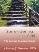 Surrendering to the Call
