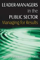 Leader Managers in the Public Sector  Managing for Results PDF