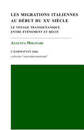 Les migrations italiennes au début du XXe siècle: Le voyage transocéanique entre événement et récit