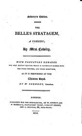 Acted Drama: The belle's stratagem