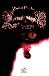Lacrime di sangue (VAMPIRE LEGACY VOL.4)