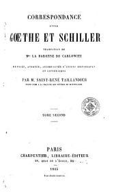Correspondance entre Goethe et Schiller: traduction de Mme. la baronne de Carlowitz, Volume2