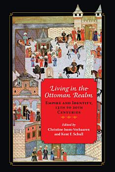 Living in the Ottoman Realm PDF