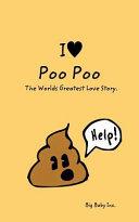 I Love Poo Poo