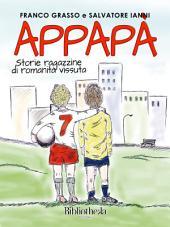 Appapà: Storie ragazzine di romanità vissuta