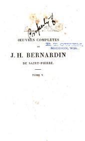 Oeuvres complètes de J. H. Bernardin de Saint-Pierre: Volume5