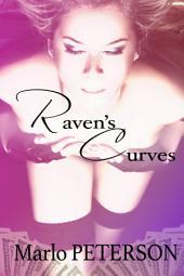 Raven's Curves (BBW Erotica)