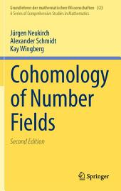 Cohomology of Number Fields: Edition 2