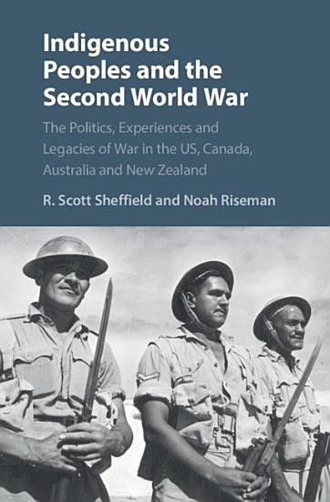Indigenous Peoples and the Second World War PDF