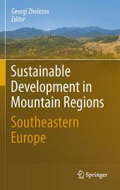 Sustainable Development in Mountain Regions: Southeastern Europe