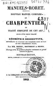 Nouveau manuel complet du charpentier: ou traite simplifie de cet art