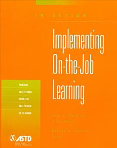 Implementing On the job Learning Book