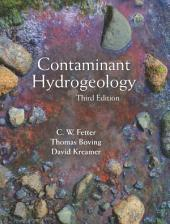 Contaminant Hydrogeology: Third Edition