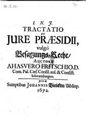 Tractatio de jure praesidii vulgo Besatzungs-Recht