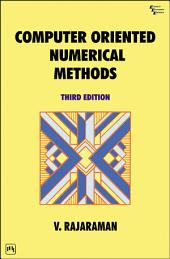 COMPUTER ORIENTED NUMERICAL METHODS: Edition 3