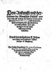 Von Ankunfft vnd herkommen der Römischen Bischöff, von Petro biß auff Julium den Dritten, so den achten Februarii Anno d[omi]ni 1550 erwölt ist worden: Auch anzaygung aller Cardinäl, so in der wahl gewesen