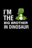 I M The Big Brother In Dinosaur Book PDF