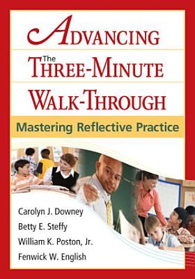 Advancing the Three Minute Walk Through