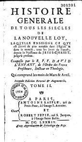 Histoire générale de tous les siècles de la nouvelle loy...par David Lenfant