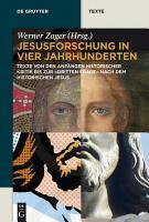 Jesusforschung in vier Jahrhunderten PDF