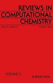 Reviews in Computational Chemistry: Volume 3