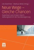 Neue Wege   Gleiche Chancen PDF