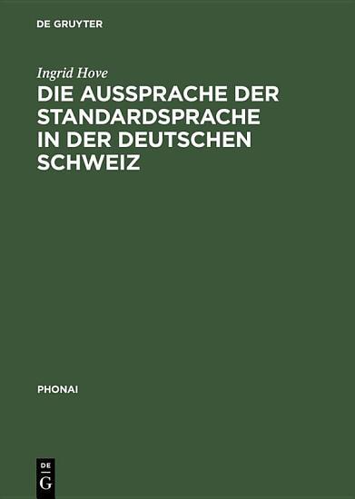 Die Aussprache der Standardsprache in der deutschen Schweiz PDF