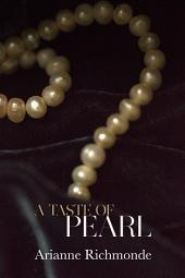A Taste of Pearl: A free erotic romance