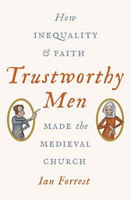 Trustworthy Men PDF