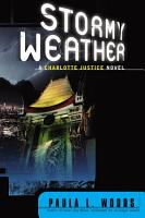 Stormy Weather  A Charlotte Justice Novel PDF