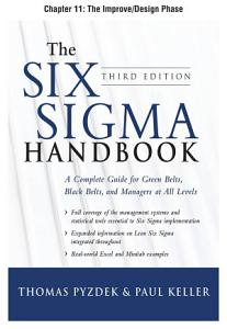 The Six Sigma Handbook  Third Edition  Chapter 11   The Improve Design Phase PDF