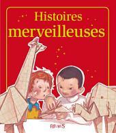 Histoires merveilleuses: Histoires à raconter