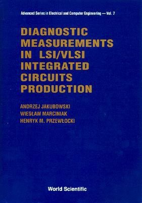 Diagnostic Measurements in LSI VLSI Integrated Circuits Production PDF