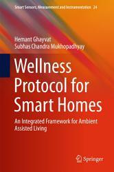 Wellness Protocol For Smart Homes Book PDF