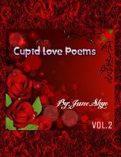 Cupid Love Poems: Vol.2