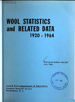 Wool Statistics and Related Data