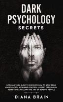 Dark Psychology Secrets PDF