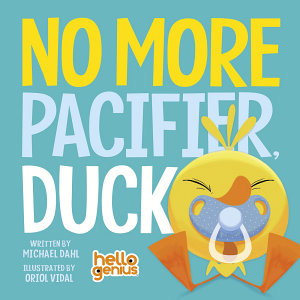 No More Pacifier  Duck Book